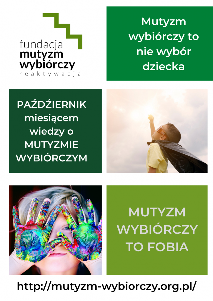 plakat PAŹDZIERNIK miesiącem wiedzy o MUTYZMIE WYBIÓRCZYM http://mutyzm-wybiorczy.org.pl/